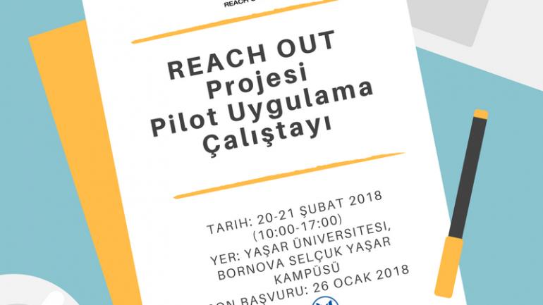 REACH OUT Projesi Pilot Uygulama Çalıştayı